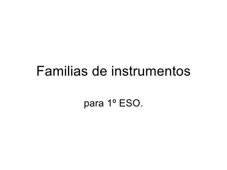 Familias de instrumentos para 1º ESO.