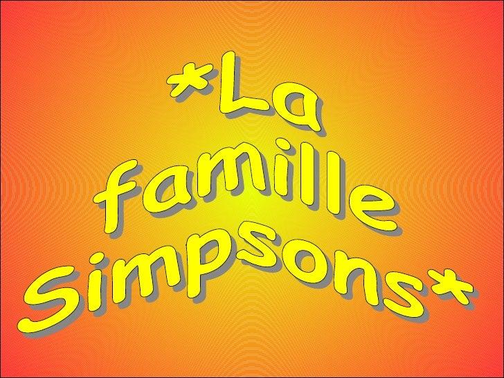 *La famille Simpsons*