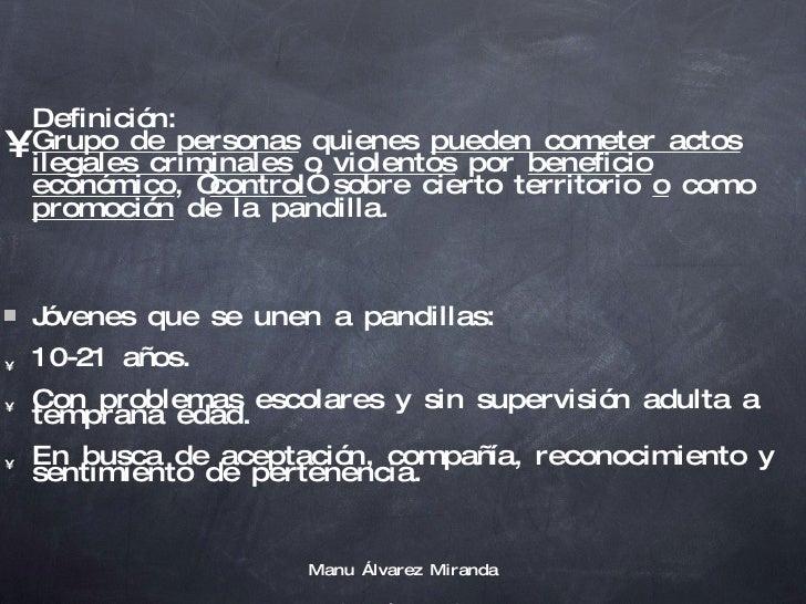 <ul><li>Manu Álvarez Miranda </li></ul><ul><li>Rocko Márquez Flores </li></ul><ul><li>Definición: Grupo de personas  quien...