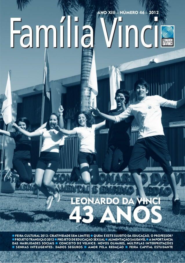 ANO XIII – Número 46 – 2012                                  Leonardo da Vinci                                 43 anosn Fe...