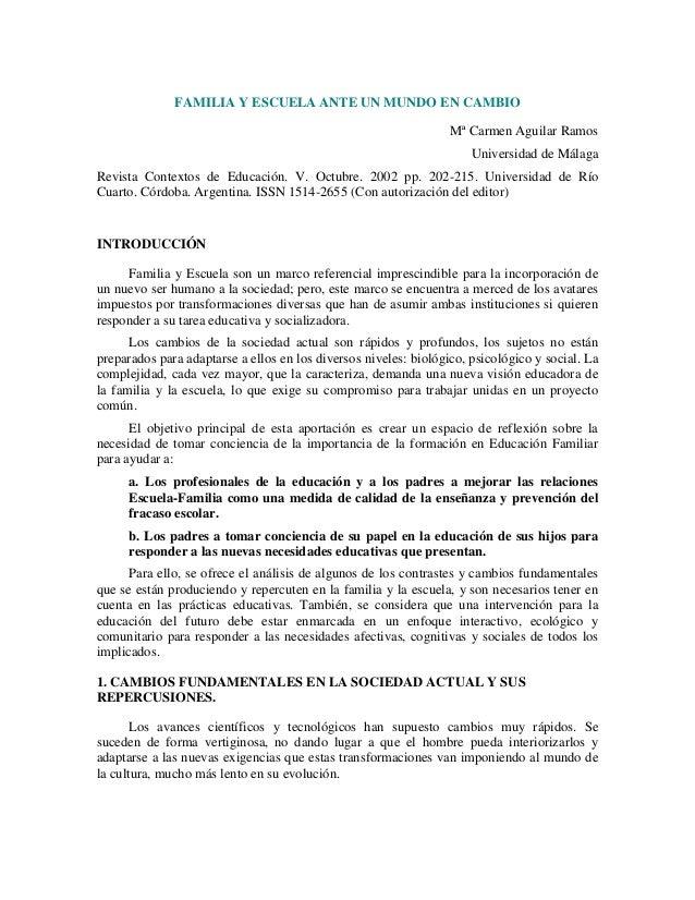 FAMILIA Y ESCUELA ANTE UN MUNDO EN CAMBIO Mª Carmen Aguilar Ramos Universidad de Málaga Revista Contextos de Educación. V....