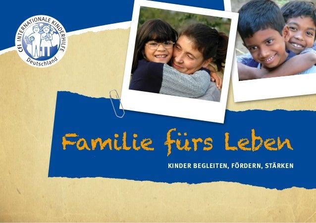 Familie fürs Leben Kinder begleiten, fördern, stärken
