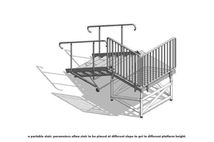 a portable stair: parameters allow stair to be placed at different slope to get to different platform height.