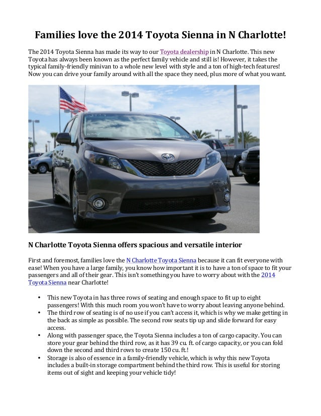 Families  love  the  2014  Toyota  Sienna  in  N  Charlotte!   The  2014  Toyota  Sienna  has  ...