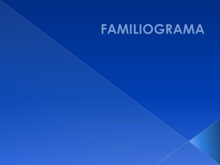 FAMILIOGRAMA<br />