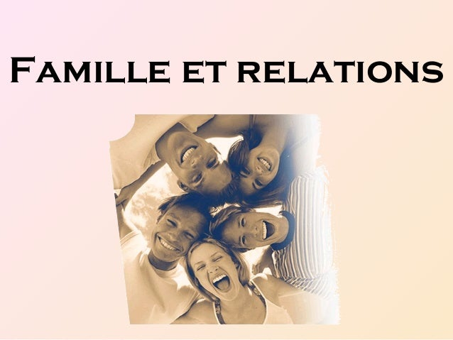 Famille et relations
