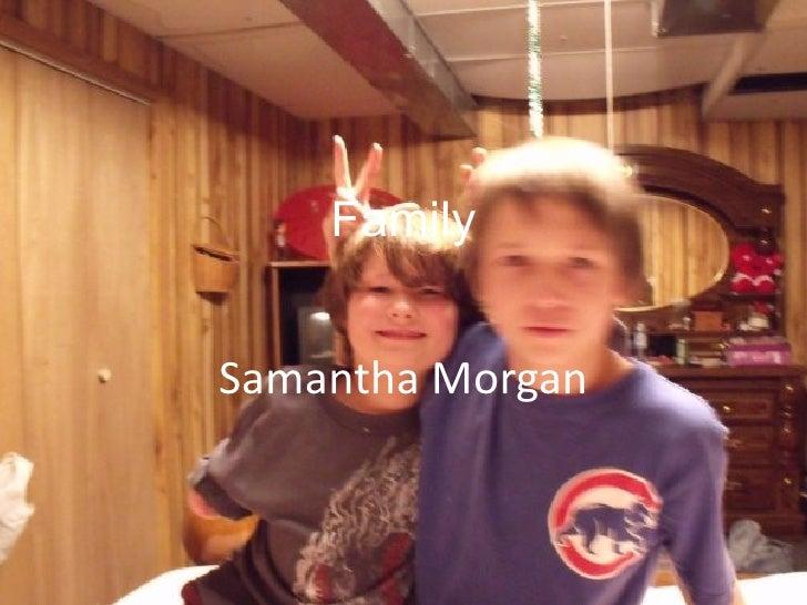 FamilySamantha Morgan