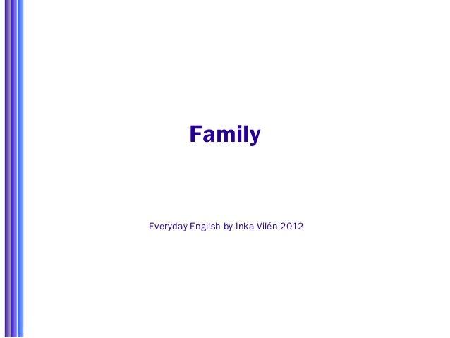 FamilyEveryday English by Inka Vilén 2012