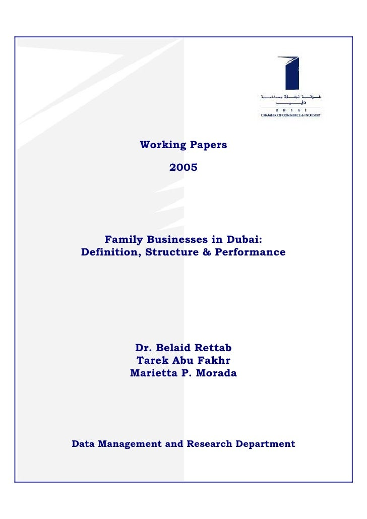 Working Papers                   2005          Family Businesses in Dubai:  Definition, Structure & Performance           ...