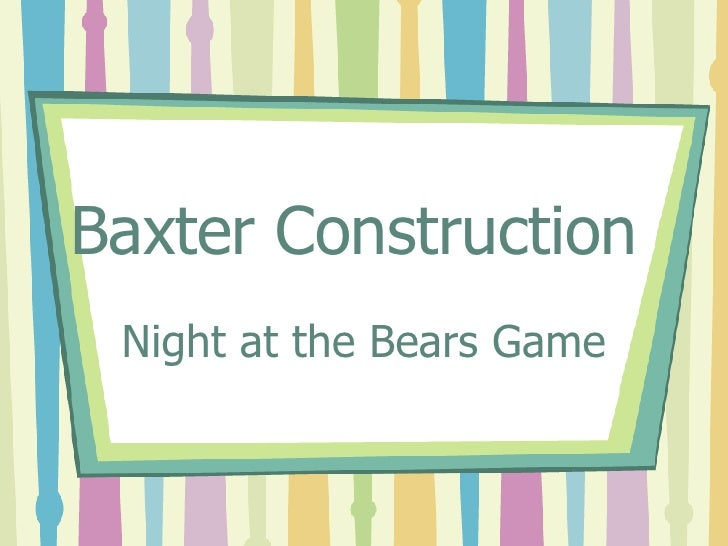 Baxter Construction  Night at the Bears Game