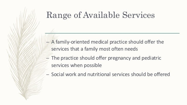 Range of Available Services – The family-oriented clinician needs to have a list of telephone and internet resources for s...