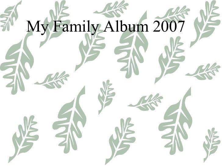 My Family Album 2007