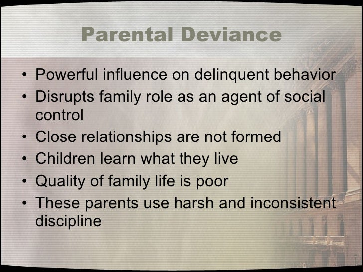 family and juvenile delinquency The family is the foundation of humanity children who are rejected by their parents, who grow up in homes with considerable conflict, or who are inadequately supervised are at the greatest risk of becoming delinquent adolescence is a time of expanding vulnerabilities and opportunities that go .
