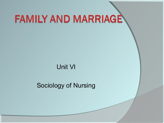 Unit VI Sociology of Nursing