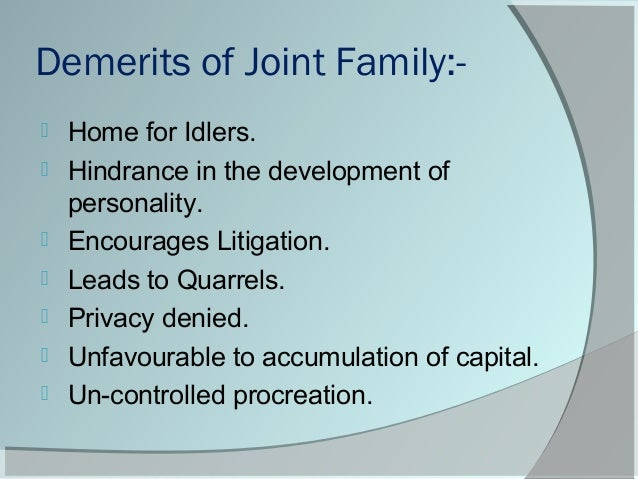 What are the Disadvantages of Joint Family?