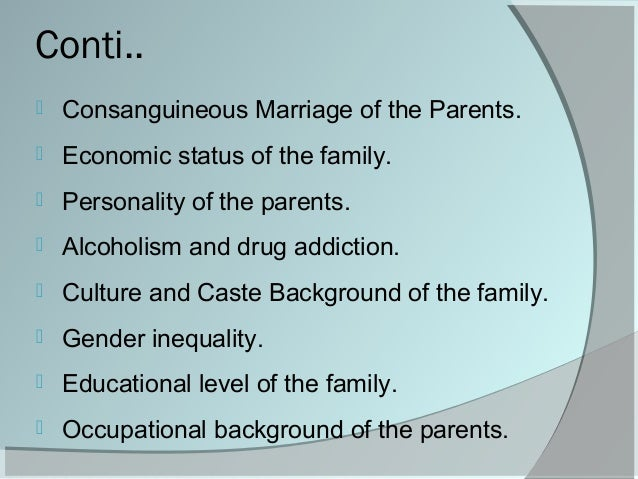 consanguineous marriage essay Consanguinity in the middle east essay blood relatives get into a union of marriage hence in these consanguineous marriages which ranges between.