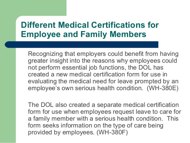 ... Military Family Leave; 45. Different Medical Certifications ...