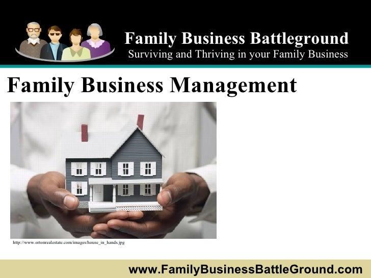 Family Business Battleground Surviving and Thriving in your Family Business www.FamilyBusinessBattleGround.com   Family Bu...