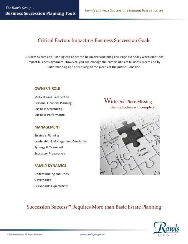 The Rawls Group ~ Business Succession Planning Tools Family Business Succession Planning Best Practices Critical Factors I...