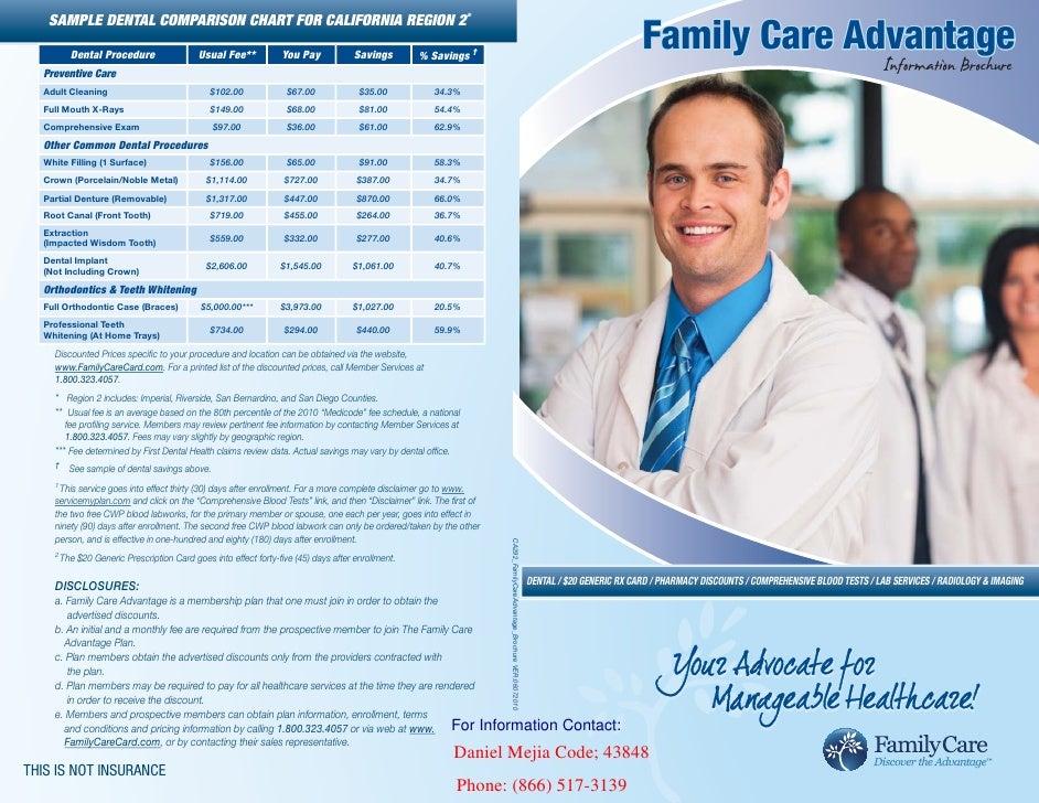 SAMPLE DENTAL COMPARISON CHART FOR CALIFORNIA REGION 2*        Dental Procedure                 Usual Fee**           You ...