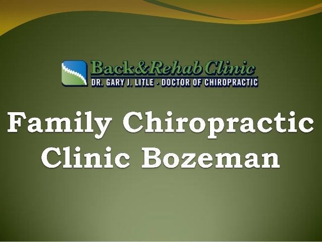 About Us Meet Gary Litle, Doctor of Chiropractic Serving Bozeman, Gallatin Valley and Townsend Montana A Bozeman native, C...