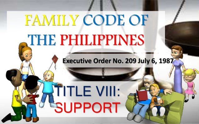 family code of the philippines faqs Frequently asked questions salient points of the republic act 9255: an act amending article 176 of the family code of the philippines 2006-12-18 do you know that an illegitimate child may now use the surname of their father.