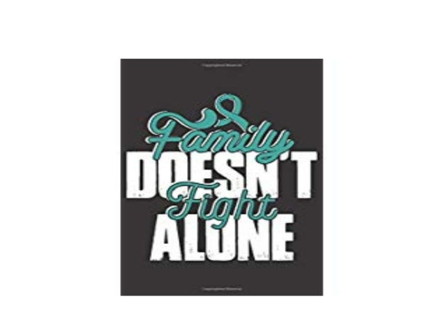 Download P D F Family Doesnt Fight Alone Ovarian Cancer Survivors B