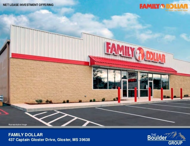 FAMILY DOLLAR 437 Captain Gloster Drive, Gloster, MS 39638 NET LEASE INVESTMENT OFFERING Representative Image
