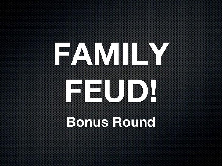 FAMILY FEUD!Bonus Round