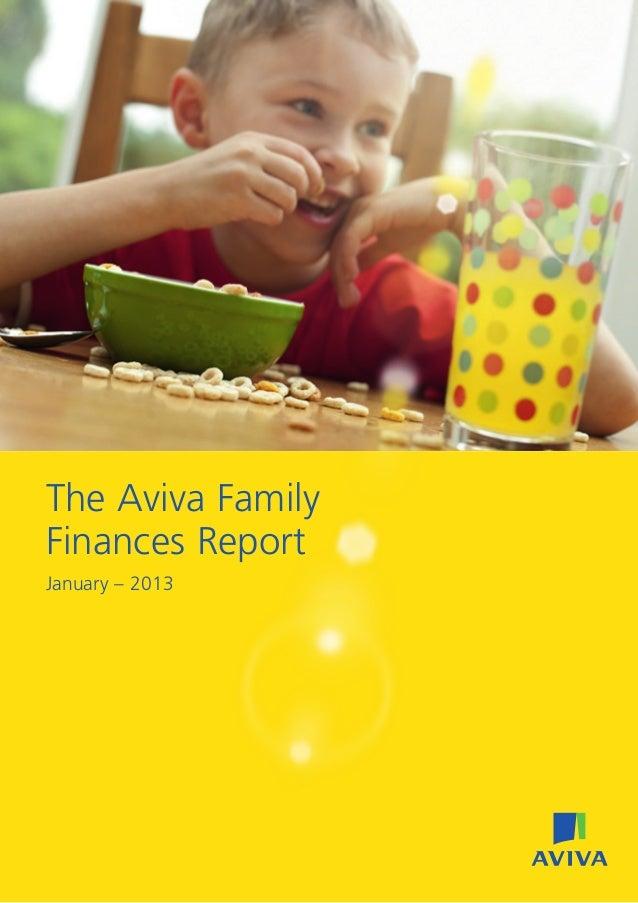 The Aviva FamilyFinances ReportJanuary – 2013