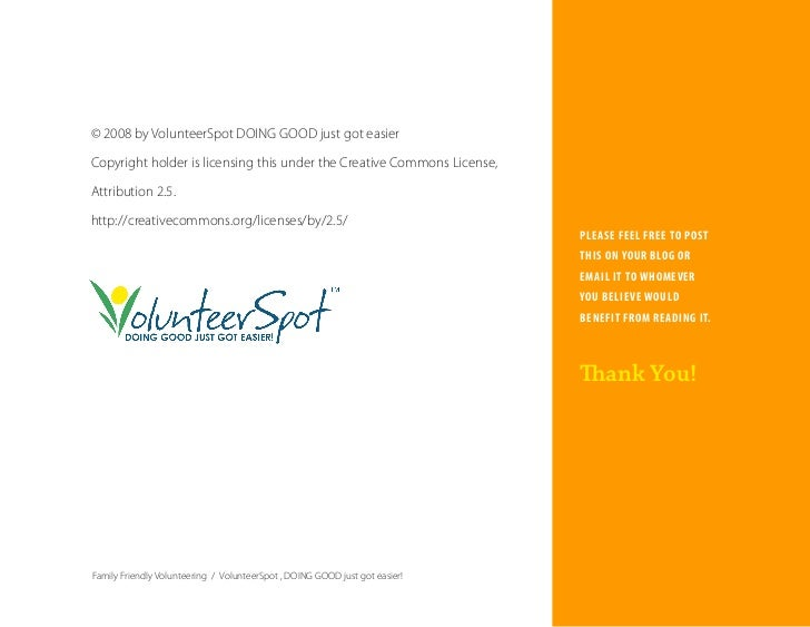 © 2008 by VolunteerSpot DOING GOOD just got easier  Copyright holder is licensing this under the Creative Commons License,...