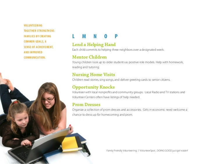 volunteerIng together strengthens                         L       M        N        O        P famIlIes by creatIng common...