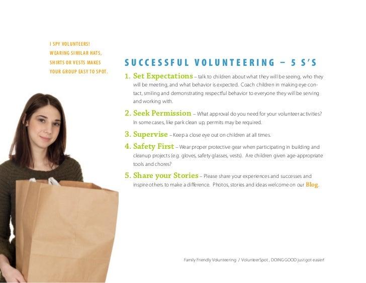 I spy volunteers! wearIng sImIlar hats,                            SUCCESSFUL VOLUNTEERING – 5 S'S shIrts or vests makes y...