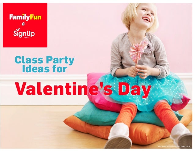 Class Party Ideas for Valentine's Day PHOTOGRAPH BY ALEXANDRA GRABLEWSKI & &