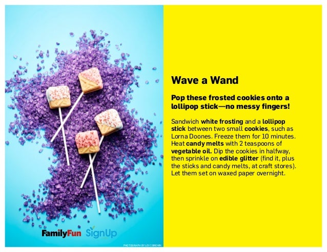Wave a Wand Pop these frosted cookies onto a lollipop stick—no messy fingers! Sandwich white frosting and a lollipop stick...