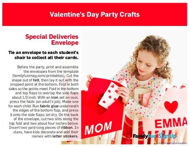 Valentine's Day Party Crafts Special Deliveries Envelope Tie an envelope to each student's chair to collect all their card...