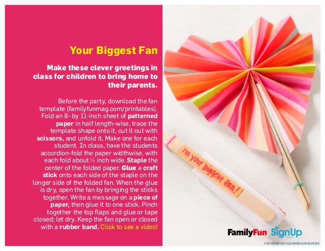Your Biggest Fan Make these clever greetings in class for children to bring home to their parents. Before the party, downl...