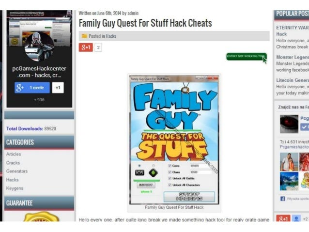 DOWNLOAD Family Guy Quest For Stuff Hack from: http://www.pcgameshackcenter.com/family- guy-quest-for-stuff-hack/