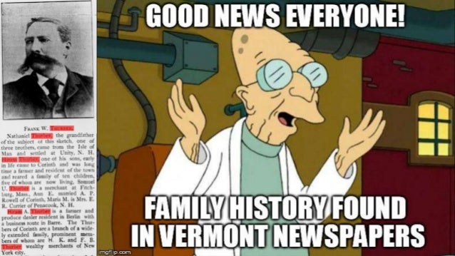 Good News Everyone! Family History Found in Vermont Newspapers!