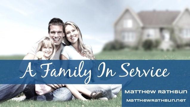 A Family In Service Matthew Rathbun MatthewRathbun.net
