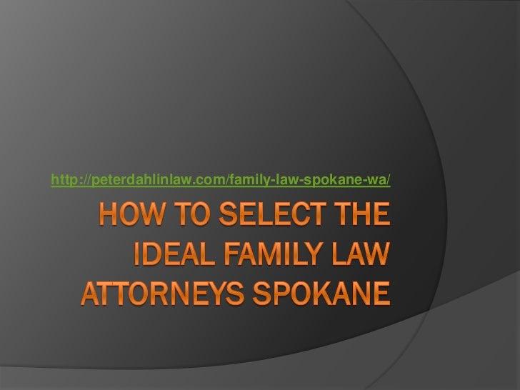http://peterdahlinlaw.com/family-law-spokane-wa/