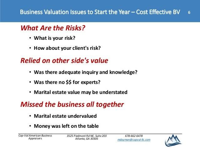Cap-Val American Business Appraisers 3525 Piedmont Rd NE, Suite 203 Atlanta, GA 30305 678-662-6478 mdayman@capval-llc.com ...