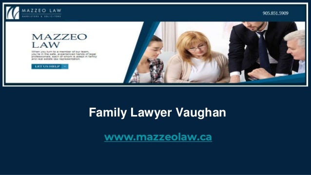 Family Lawyer Vaughan www.mazzeolaw.ca