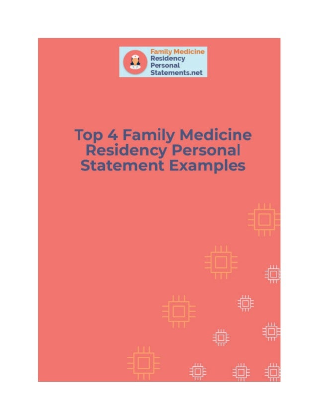 Top 4 Family Medicine Residency Personal Statement