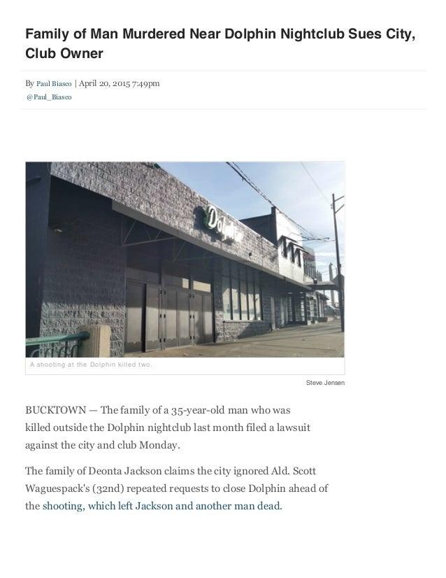 4/21/2015 Family of Man Murdered Near Dolphin Nightclub Sues City, Club Owner - Bucktown - DNAinfo.com Chicago data:text/h...