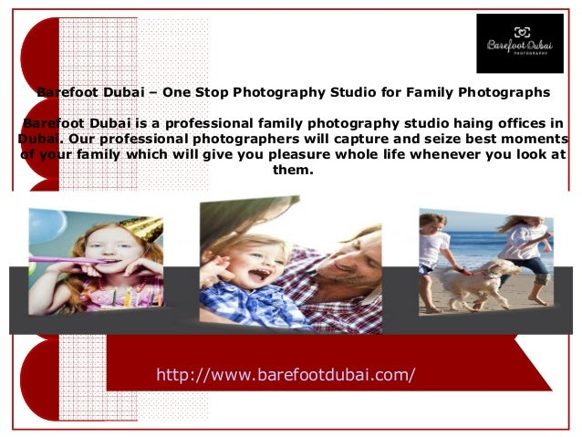 Barefoot Dubai – One Stop Photography Studio for Family Photographs Barefoot Dubai is a professional family photography st...