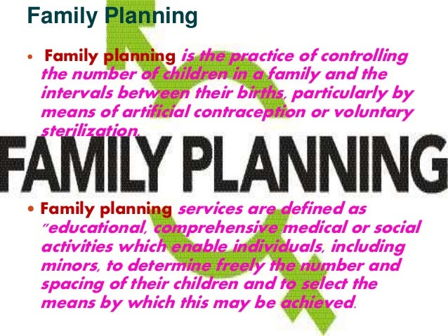 family planning report. Black Bedroom Furniture Sets. Home Design Ideas