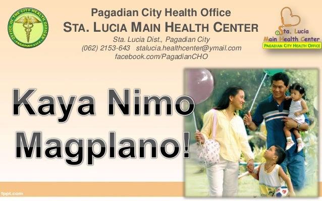 Pagadian City Health OfficeSTA. LUCIA MAIN HEALTH CENTER           Sta. Lucia Dist., Pagadian City  (062) 2153-643 staluci...