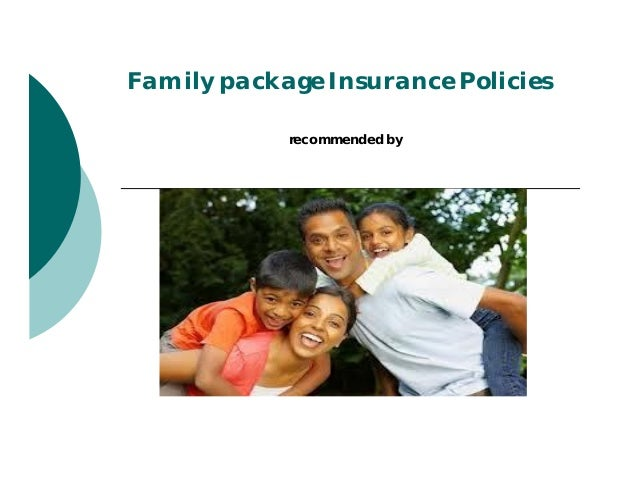 Family package Insurance Policies recommended by AIMS INSURANCE BROKING