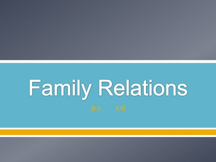 Family Relations<br />